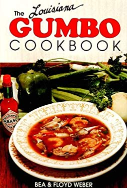 The Louisiana Gumbo Cookbook 9780925417138