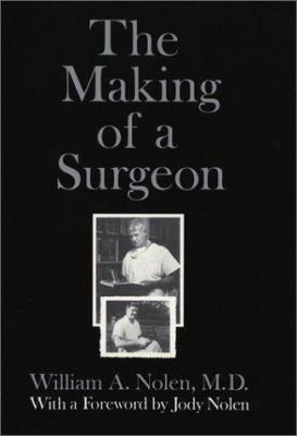 The Making of a Surgeon 9780922811465