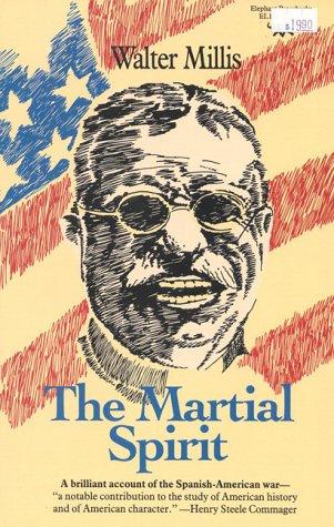 The Martial Spirit 9780929587073
