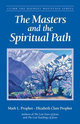 The Masters and the Spiritual Path 9780922729647