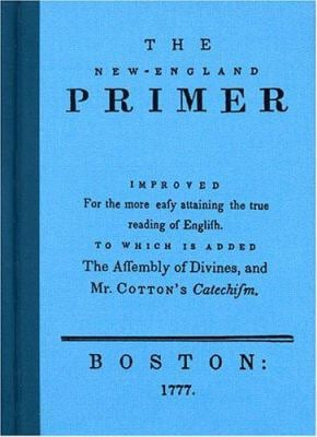 The New England Primer 9780925279170