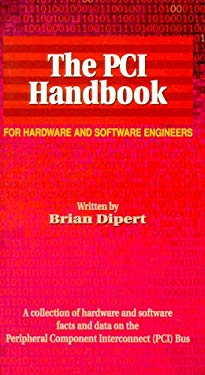 The PCI Handbook: For Hardware and Software Engineers 9780929392257