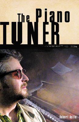 The Piano Tuner 9780921833956