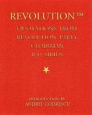 The Revolution: Quotations from Revolution Party Chairman R. U. Sirius 9780922915620
