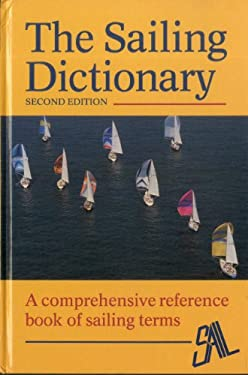 The Sailing Dictionary 9780924486371