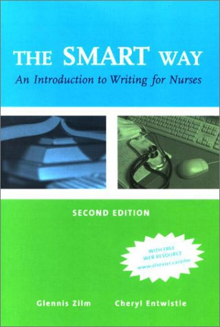 The Smart Way: An Introduction to Writing for Nurses 9780920513354