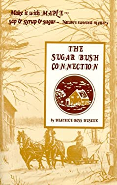 The Sugar Bush Connection 9780920852330