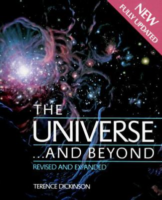 The Universe and Beyond Revised Edition and Updated 9780921820536