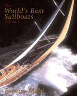 The World's Best Sailboats: A Survey 9780920256114