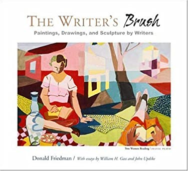 The Writer's Brush: Paintings, Drawings, and Sculpture by Writers 9780922811762