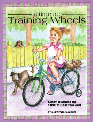 Time for Training Wheels: 9780921788225