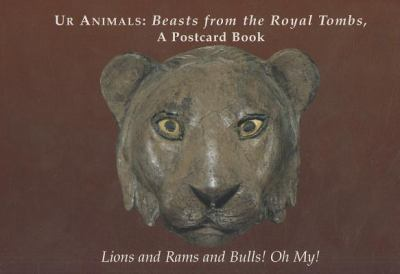 Ur Animals: Beasts from the Royal Tombs 9780924171611