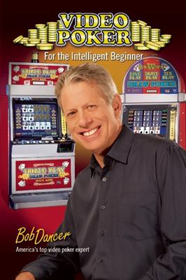 Video Poker for the Intelligent Beginner 9780929712550
