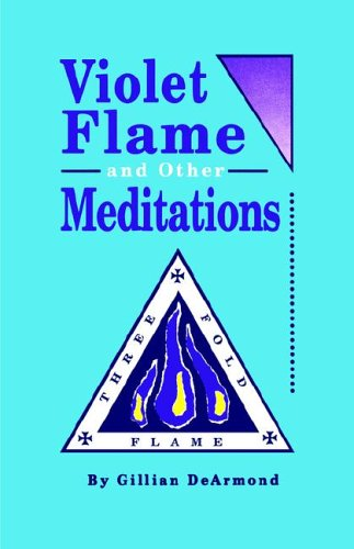 Violet Flame and Other Meditations 9780922356195