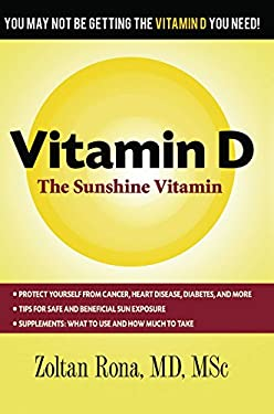 Vitamin D: The Sunshine Vitamin 9780920470824