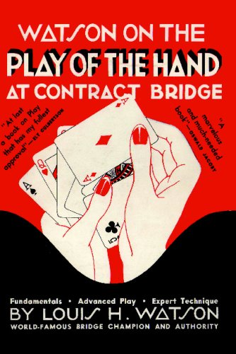 Watson on the Play of the Hand at Contract Bridge 9780923891749
