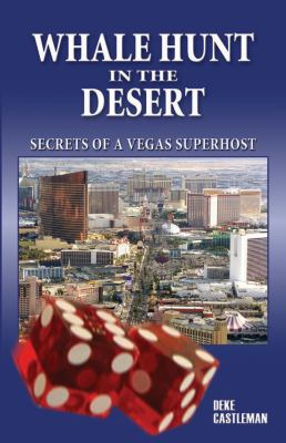 Whale Hunt in the Desert: Secrets of a Vegas Superhost 9780929712895