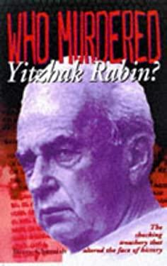 Who Killed Itzhak Rabin? 9780922915507