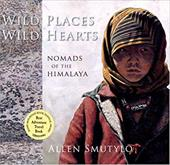 Wild Places Wild Hearts: Nomads of the Himalaya 4161989