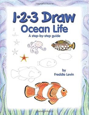 1-2-3 Draw Ocean Life 9780939217625