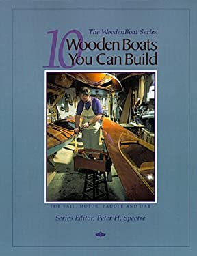 10 Wooden Boats You Can Build: For Sail, Motor, Paddle, and Oar 9780937822340