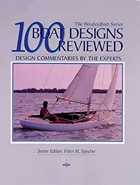 100 Boat Designs Reviewed: Design Commentaries by the Experts 9780937822449