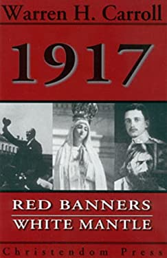 1917 : Red Banners, White Mantle