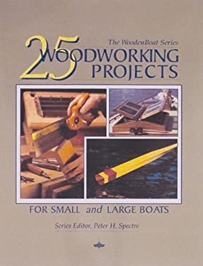 25 Woodworking Projects for Small and Large Boats 9780937822463