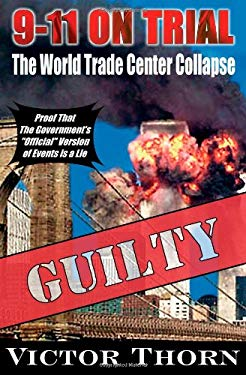 9/11 on Trial: The World Trade Center Collapse 9780930852870