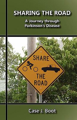 Sharing the Road: A Journey Through Parkinson's Disease 9780932914897