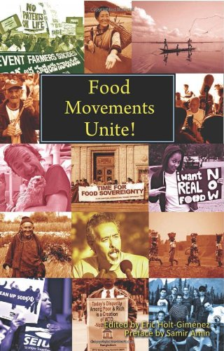 Food Movements Unite!: Strategies to Transform Our Food System 9780935028386