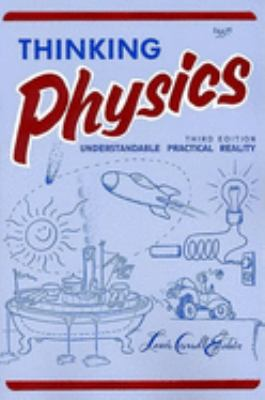 Thinking Physics (3e, Tr) 9780935218084