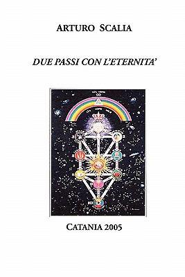 Due Passi Nell'eternit 9780935410211