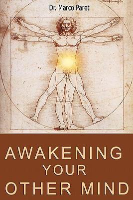 Awakening Your Other Mind 9780935410280
