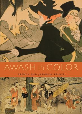 Awash in Color: French and Japanese Prints 9780935573510