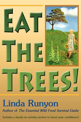 Eat the Trees! 9780936699257