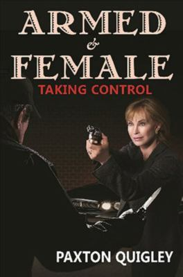 Armed & Female: Taking Control 9780936783611