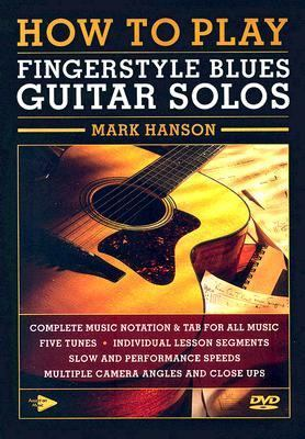 How to Play Fingerstyle Blues Guitar Solos 9780936799261