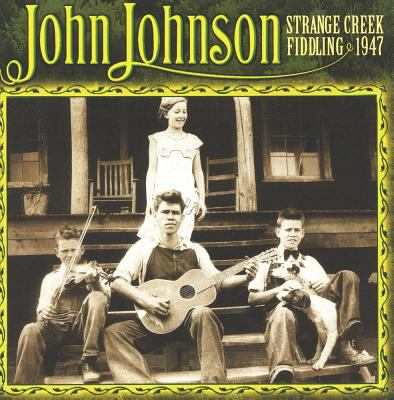 John Johnson: Strange Creek Fiddling [With Booklet]