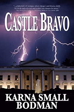 Castle Bravo 9780938467458