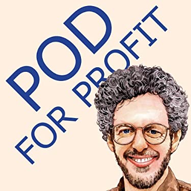 POD for Profit: More on the NEW Business of Self Publishing, or How to Publish Books with Print on Demand by Lightning Source 9780938497462