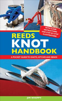 Reeds Knot Handbook: A Pocket Guide to Knots, Hitches and Bends 9780939837939