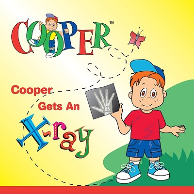 Cooper Gets an X-Ray 9780939838851