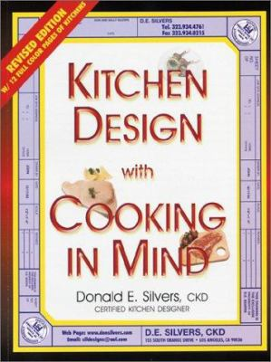 A Complete Guide to Kitchen Design with Cooking in Mind 9780932767097