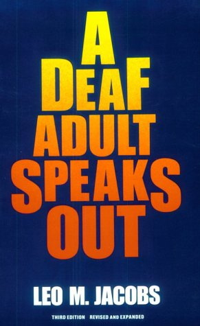 A Deaf Adult Speaks Out 9780930323615