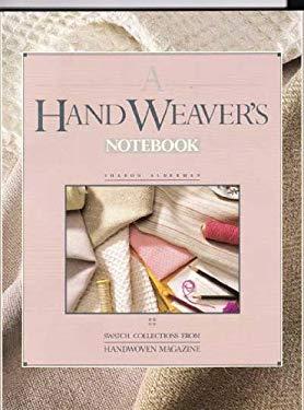 A Handweaver's Notebook 9780934026574
