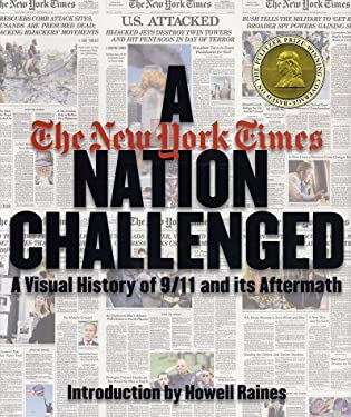 A Nation Challenged: A Visual History of 9/11 and Its Aftermath 9780935112764