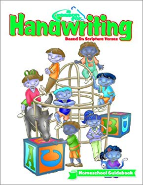A Reason for Handwriting Homeschool Guidebook: Comprehensive K-6 9780936785806