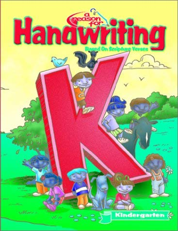 A Reason for Handwriting: Level K: Manuscript Student Workbook 9780936785370