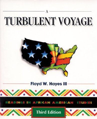 A Turbulent Voyage: Readings in African American Studies 9780939693528